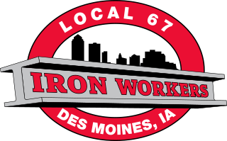 Iron Workers Local 67 | Skilled Labor | Central Iowa